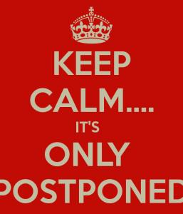 postponed calm