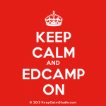 KeepCalmStudio.com-Crown-Keep-Calm-And-Edcamp-On-300x300